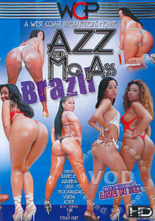 Azz And Mo Ass - Brazil