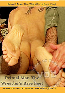 Primal Man the Wrestlers Bare Feet
