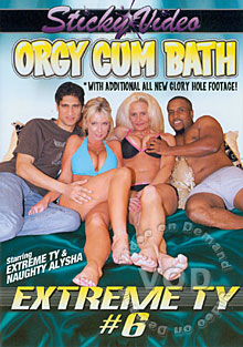 Extreme Ty #6 - Orgy Cum Bath Box Cover