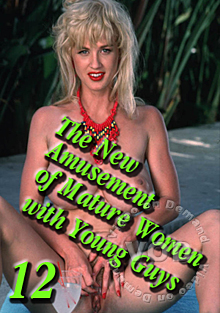 The New Amusement Of Mature Women With Young Guys 12 Box Cover