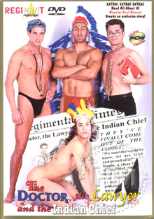 the Lawyer and the Indian Chief are gay