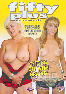 Fifty Plus Video Magazine Vol. 7 - Getting Off With Granny Box Cover