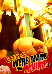 Girls Were Made For Loving #3 Box Cover