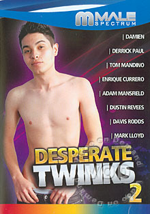 twinks desperate