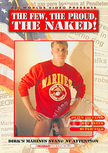 The Few, The Proud, The Naked!