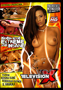 Keisha Kane Extreme And Insane