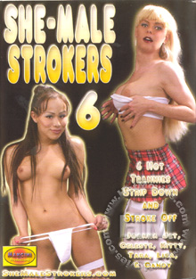 She-Male Strokers 6 Box Cover
