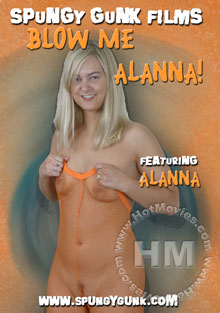 Blow Me Alanna! Box Cover