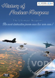History of Nuclear Weapons - The Ultimate Weapons Disc 1 Box Cover