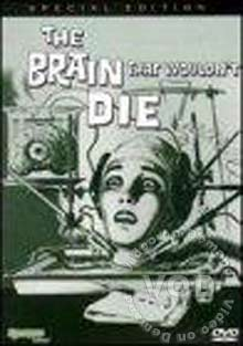 The Brain That Wouldn't Die Box Cover