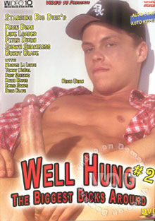 Well Hung #2- The Biggest Dicks Around