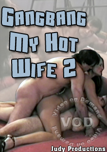 Gangbang My Hot Wife 2 Box Cover