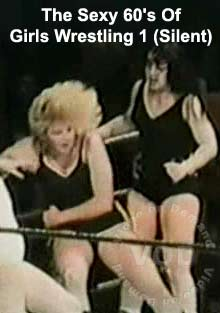 The Sexy 60's Of Girls Wrestling 1 (Silent) Box Cover