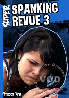 Super Spanking Revue 3 Box Cover