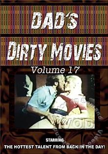 Dad's Dirty Movies Volume 17 Box Cover