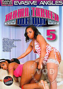 Mama Turned Me Out 5 Box Cover