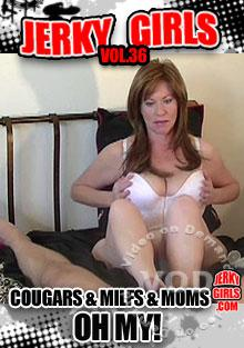 Jerky Girls Vol. 36 - Cougars & MILFs & Moms Oh My! Box Cover