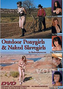 Outdoor Ponygirls & Naked Slavegirls Box Cover