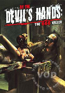 By The Devil's Hands: The 666 Killer (886470168897) Box Cover