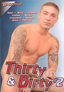 Thirty & Dirty #2
