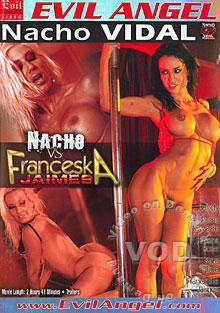 Nacho Vs. Franceska Jaimes Box Cover
