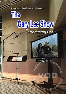 The Gary Lee Show - Dez
