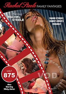 Family Fantasies - MILF 875 - Taboo Stories, Family Lover's Triangle