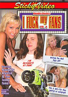 Naughty Alysha's I Fuck My Fans Vol. 4 Box Cover