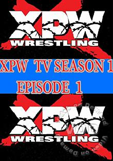 XPW TV Season 1 - Episode 1