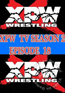 XPW TV Season 2 - Episode 18 Box Cover