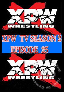 XPW TV Season 2 - Episode 25 Box Cover
