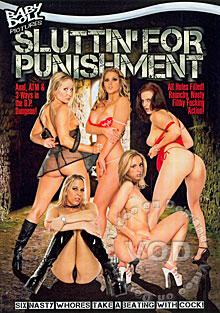 Sluttin' For Punishment