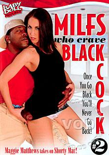 MILFs Who Crave Black Cock #2