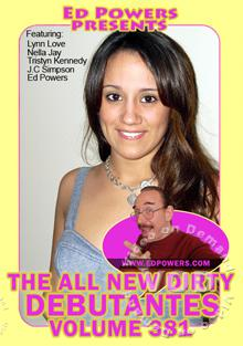 The All New Dirty Debutantes Volume 381