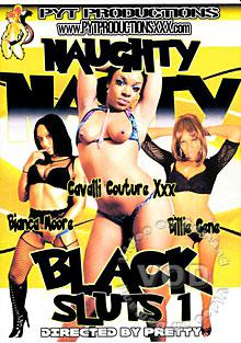 Naughty Nasty Black Sluts 1 Box Cover