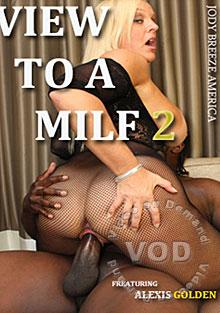 A View To A MILF 2