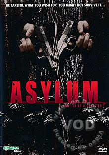 Asylum - I Want To Be A Gangster