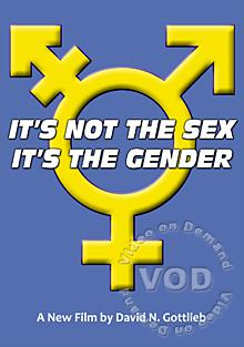 It's Not the Sex...It's the Gender Box Cover