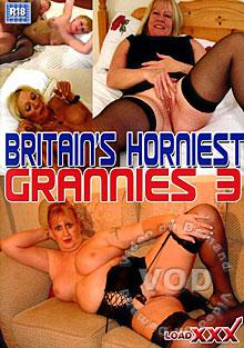 Britain's Horniest Grannies 3