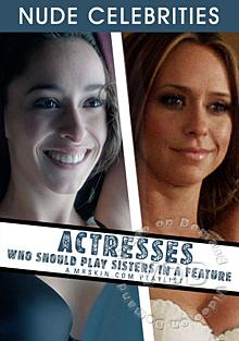 Actresses Who Should Play Sisters In A Feature Box Cover