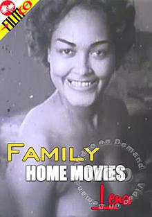 Family Home Movies - Lena