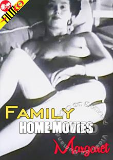 Family Home Movies - Margaret