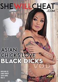 Asian Chicks Love Black Dick