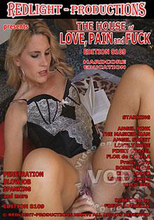 The House Of Love, Pain And Fuck Edition 8109