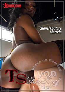 TS Seduction - Sexy New TS Talent Chanel Couture Plays Doc With Her Massive Cock Box Cover
