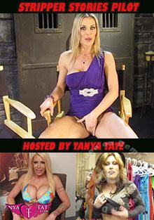 Stripper Stories Pilot - Hosted By Tanya Tate