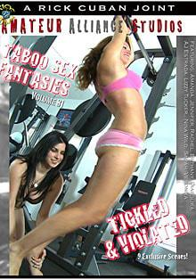 Taboo Sex Fantasies Volume 81 - Tickled & Violated