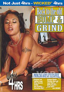 Back To The Old Bump & Grind