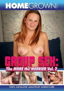 Group Sex: The More The Merrier Vol. 2