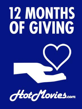 HotMovies' 12 Months of Giving